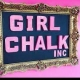 Girl Chalk Inc.
